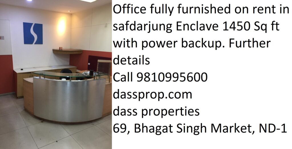 Office for rent in Safdarjung Enclave area is 1450 Sq Ft. fully furnished with Power backup.For office space in south delhi.