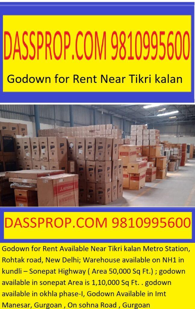 Godown for Rent Available Near Tikri kalan Metro Station, Rohtak road, New Delhi