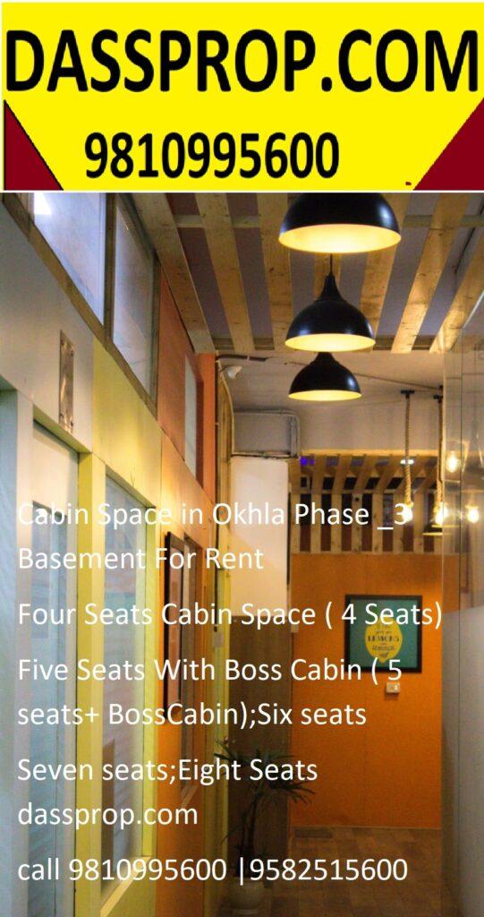 Office Cabin in Okhla Phase- III , New Delhi